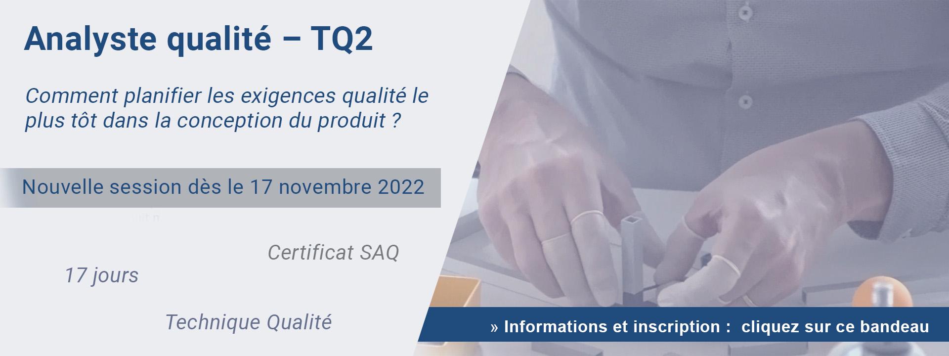 Analyste qualité – TQ2